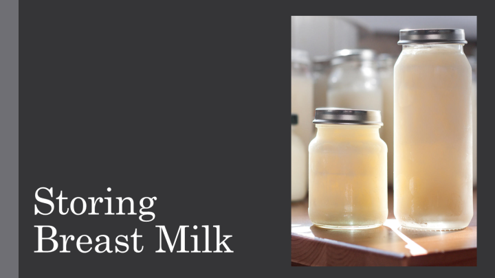 Storing Breast Milk- A Guide on How to Store and Use Breast Milk After Pumping|DesertedMom