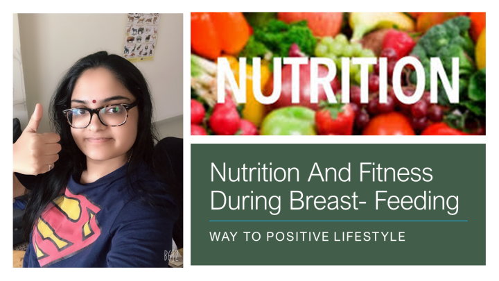 Nutrition and Fitness During Breast-Feeding