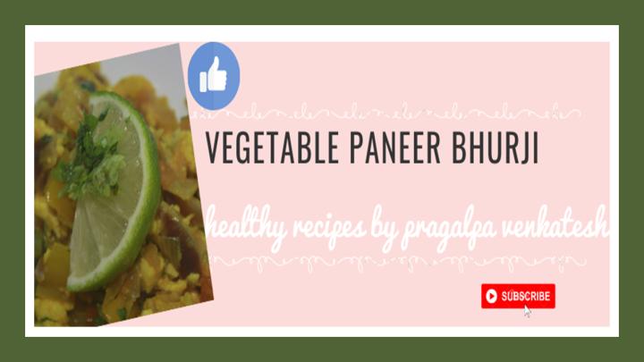 Vegetable Paneer Bhurji DabaStyle