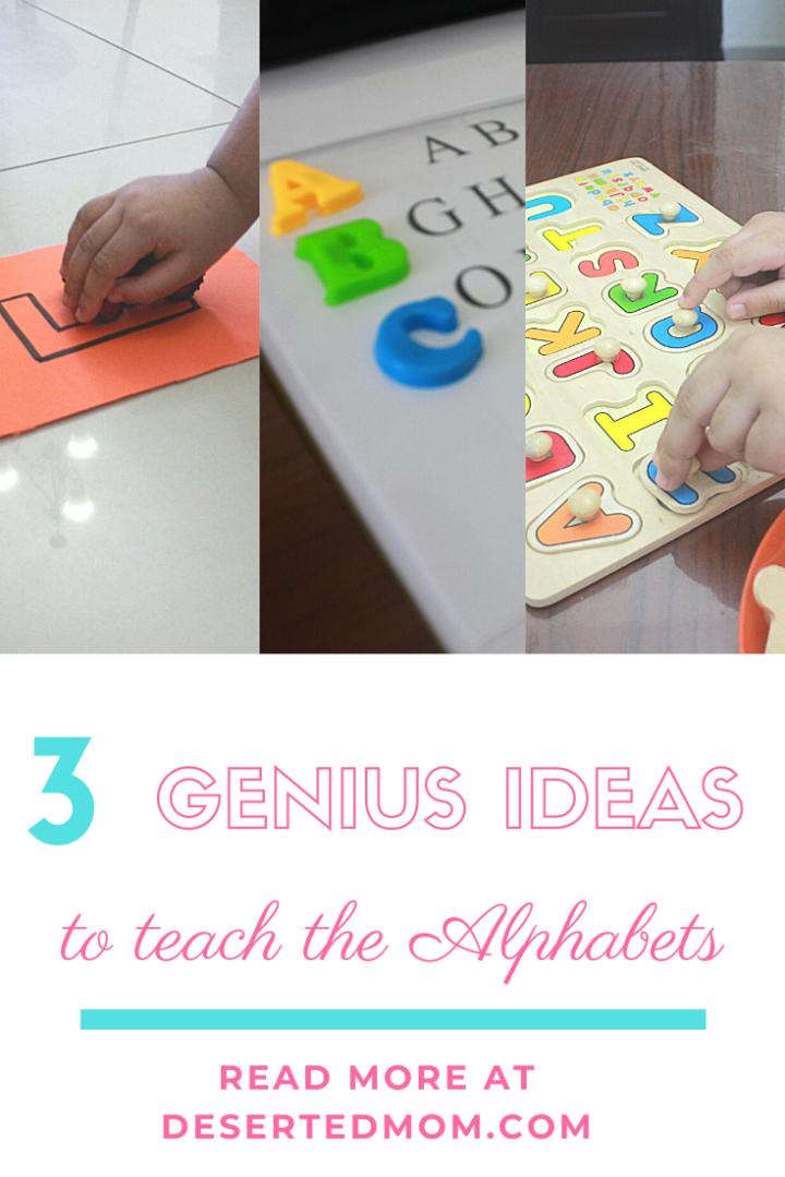 3 Genius Ways to teach Alphabets toToddlers